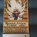 Cunard Line: Round Africa Cruise 1929 for the Carinthia
