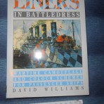 LINERS IN BATTLEDRESS  by David Williams
