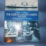 The Great Ocean Liners 1927-1954 by Bill Miller