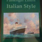 Italian Line: Passenger Ships Italian Style, book by Billy Miller
