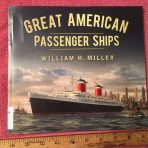 Book: Great American Passenger Ships by Bill Miller