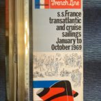 French Line : SS France sailings Jan to Oct 1969