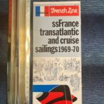 French Line : SS France sailings 1969 -1970