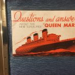 Cunard Line: Queen Mary Questions and Answers Maiden Year