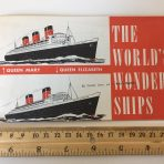 Cunard Lines; The Worlds Wonder Ships: QM and QE