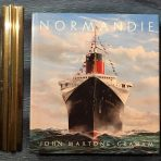 French Line: Normandie .. the Ultimate book by John Maxtone -Graham