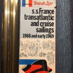 French Line: SS France Transatlantic and Cruises 1968/ early 69 sailings and rates