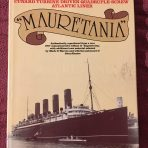 Cunard: Mauretania Shipbuilder Reprint by Mark Warren