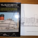 Cunard Line: The Elizabeth: Passage of a Queen (OOP).. REstocked!