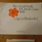Cunard Line: QE2 Grand Pacific and orient Cruise 1978.
