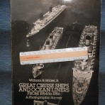 Bill Miller: Great Cruise Ships and Ocean Liners from 1954 to 1986 .