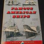 Various Ships: Famous American Ships: Frank O. Braynard , Revised and Enlarged Edition