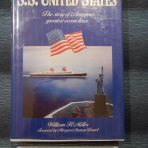 United States Lines: Miller's SS United States: story of Americans Greatest Liner Book.