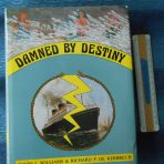 Miscellaneous: Damned By Destiny: Williams and De Kerbrech