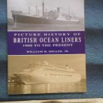 British Ocean Liners 1900 to Present signed by Bill Miller