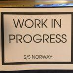NCL: SS Norway Work In Progress sign