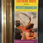 Cunard Line: Mauretania 2 Cunard to the Mediterranean