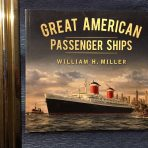 Great American Passenger ships by William Miller
