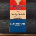 United States Lines: SS United States Sailing schedule 1966