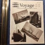 Voyage 55: Spring 2006 Journal of the Titanic International Society
