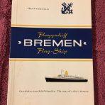 NGL: Flagship Bremen V… The Story of a Ships Dynasty