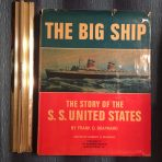 """United States Lines: SS United States """"The Big Ship"""" by Frank Braynard."""