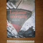 Cunard Line: Lusitanias undergang hardback book in Swedish